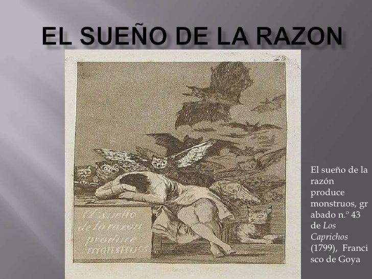 El sueño de la razon<br />El sueño de la razón produce monstruos, grabadon.º 43 deLos Caprichos (1799),  Francisco de Go...