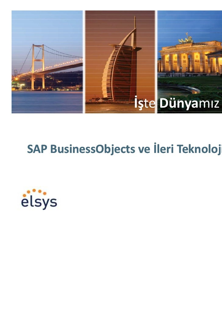 Elsys & SAP BusinessObjects ve İleri Teknoloji Çözümleri