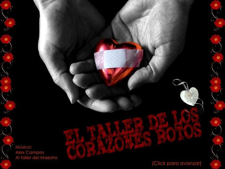 El taller de los corazones rotos para www - El taller de pinero ...