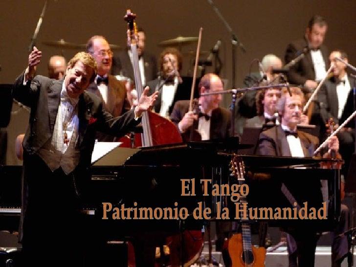 El Tango Patrimonio de la Humanidad
