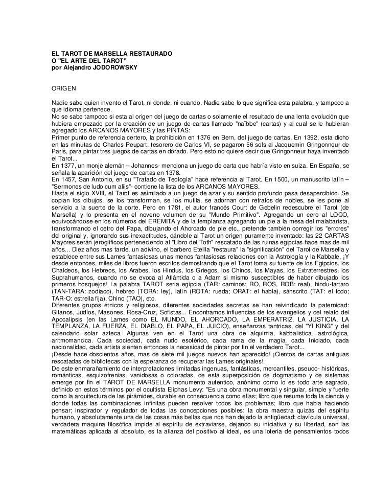 """EL TAROT DE MARSELLA RESTAURADOO """"EL ARTE DEL TAROT""""por Alejandro JODOROWSKYORIGENNadie sabe quien invento el Tarot, ni do..."""