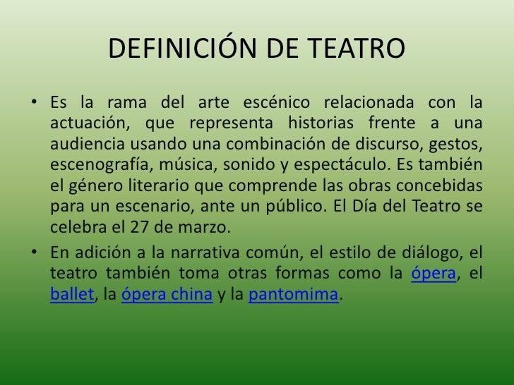 El teatro for Definicion de espectaculo
