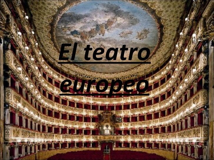 El teatro europeo
