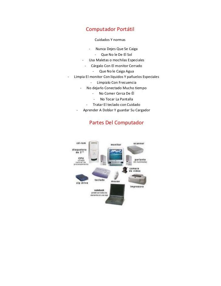 Computador Portátil                 Cuidados Y normas             -    Nunca Dejes Que Se Caiga                 - Que No l...