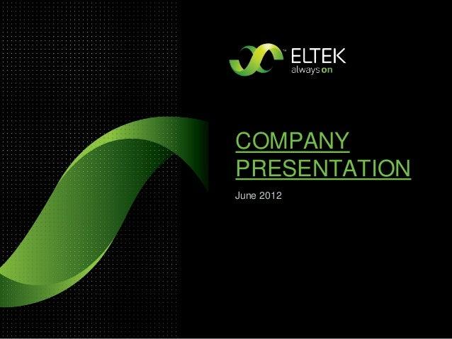 COMPANY PRESENTATION June 2012