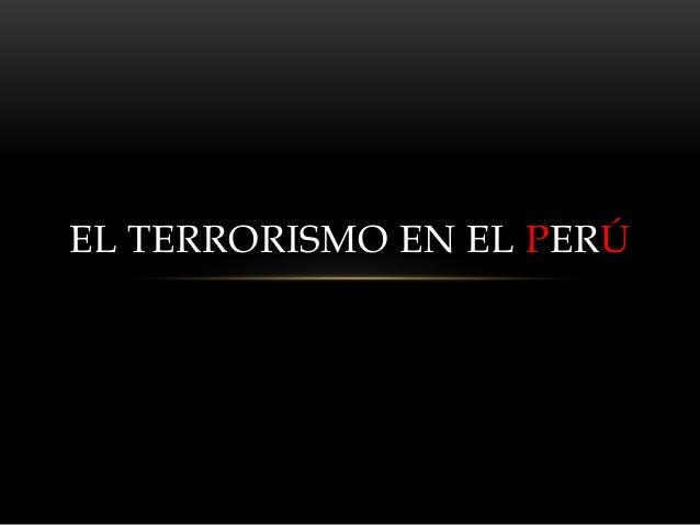 El Terrorismo en el Perú