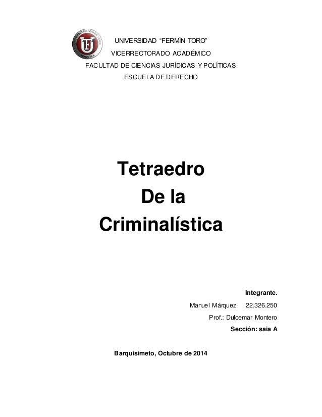 """UNIVERSIDAD """"FERMÍN TORO""""  VICERRECTORADO ACADÉMICO  FACULTAD DE CIENCIAS JURÍDICAS Y POLÍTICAS  ESCUELA DE DERECHO  Tetra..."""