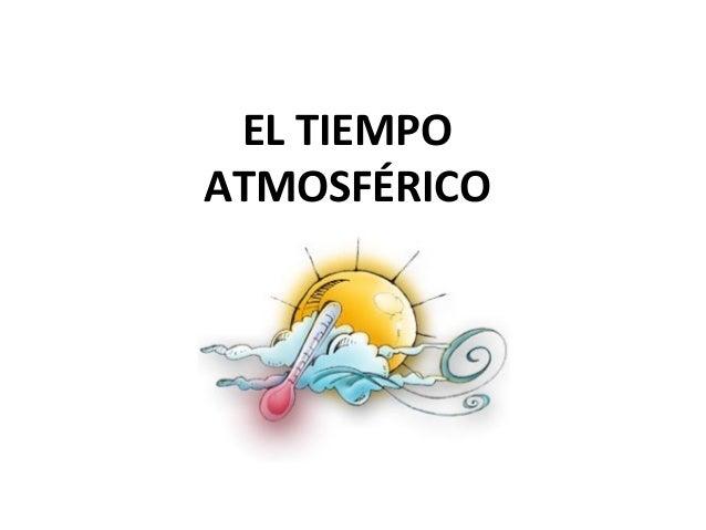 Spanish vocabulary a1 el tiempo atmosf rico - El tiempo olleria ...