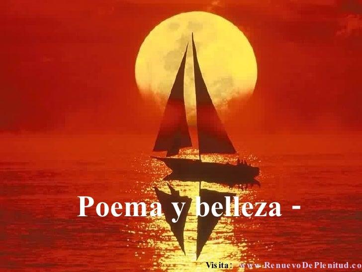 Poema y belleza - Visita:  www.RenuevoDePlenitud.com