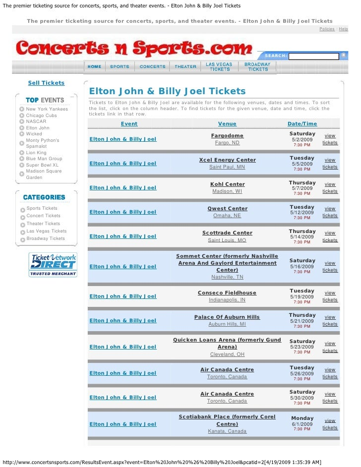 The premier ticketing source for concerts, sports, and theater events. - Elton John & Billy Joel Tickets          The prem...