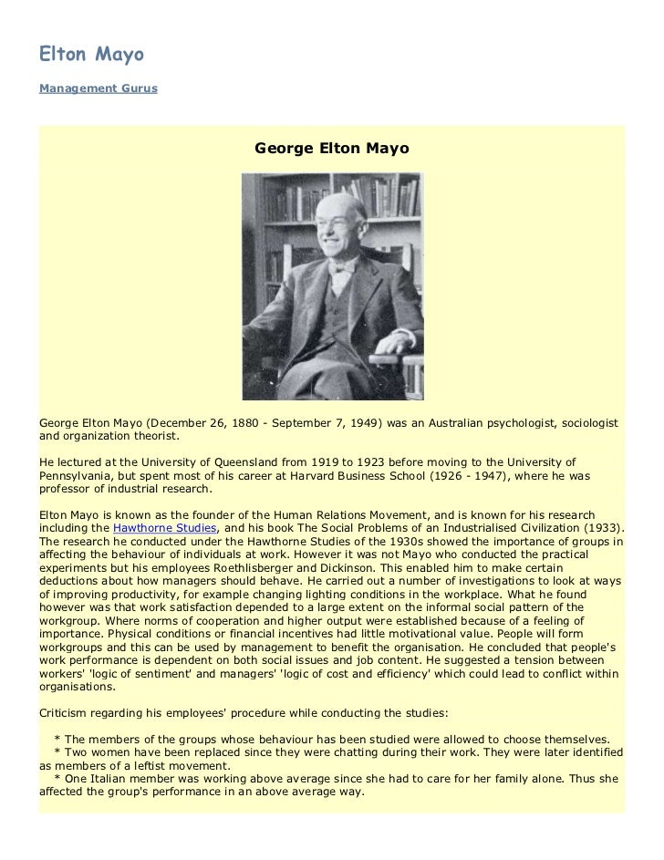 Elton MayoManagement Gurus                                        George Elton MayoGeorge Elton Mayo (December 26, 1880 - ...