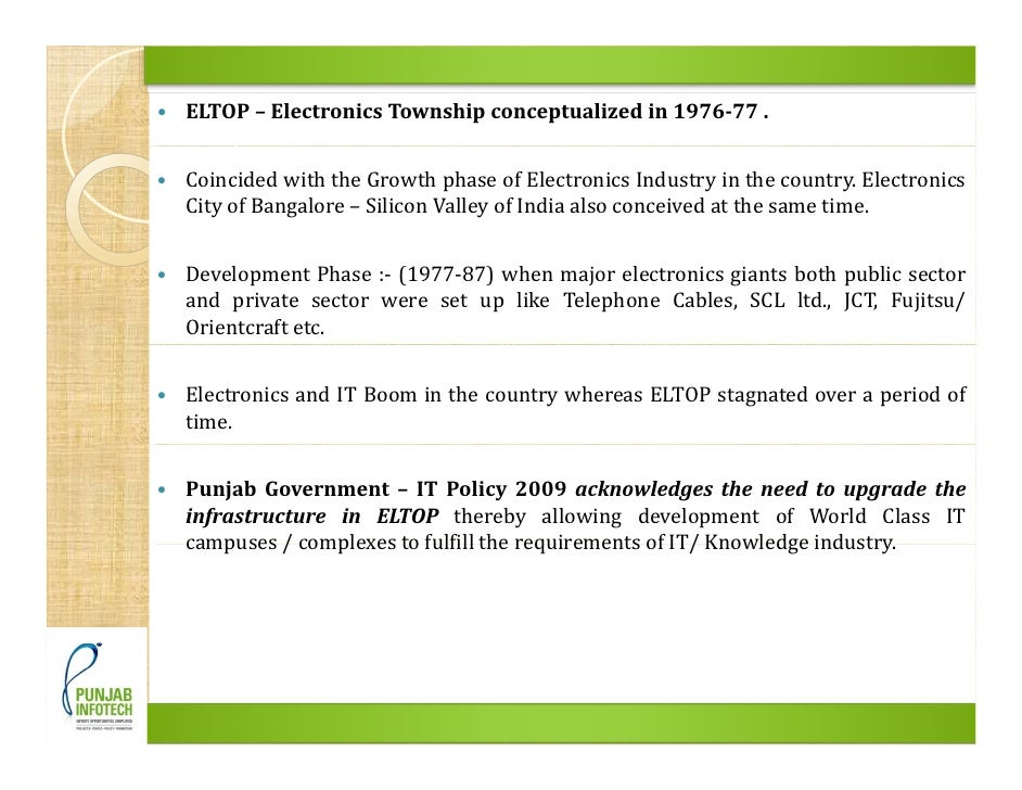 ELTOP – Electronics Township conceptualized in 197677 .   Coincided with the Growth phase of Electronics Industry in the ...