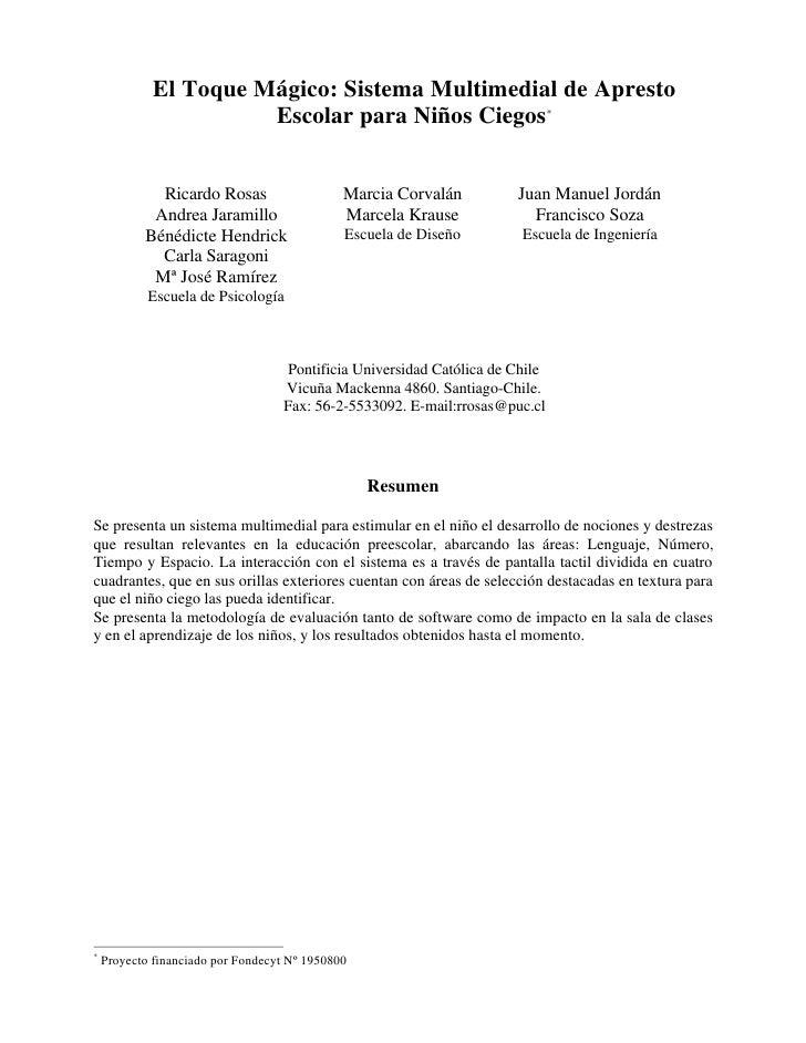 El Toque Mágico: Sistema Multimedial de Apresto                        Escolar para Niños Ciegos*                Ricardo R...