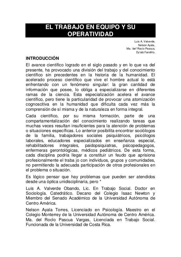 EL TRABAJO EN EQUIPO Y SU OPERATIVIDAD Luis A. Valverde, Nelson Ayala, Ma. 'del' Rocío Pascua, Dy'alá Fandiño. INTRODUCCIÓ...