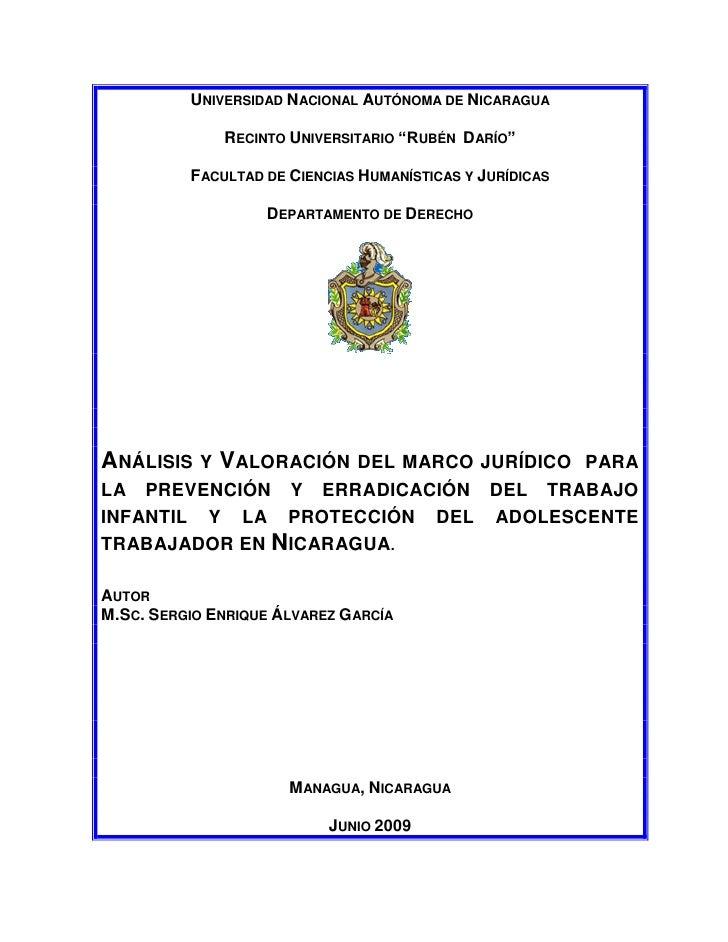 Analisis y Valoracion del Marco Legal para la prevencion y erradicacion del trabajo infantil y la proteccion del adolescente trabajador  en Nicaragua
