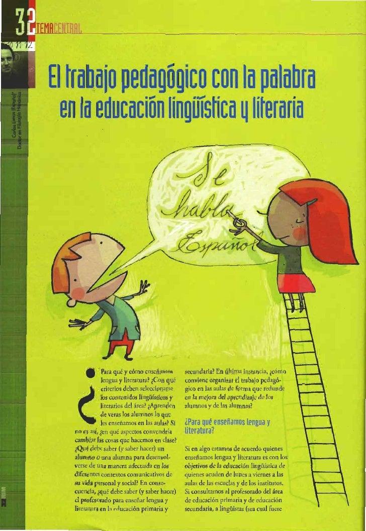 El trabajo pedagógico con la palabra en la educación lingüística y literaria. carlos lomas
