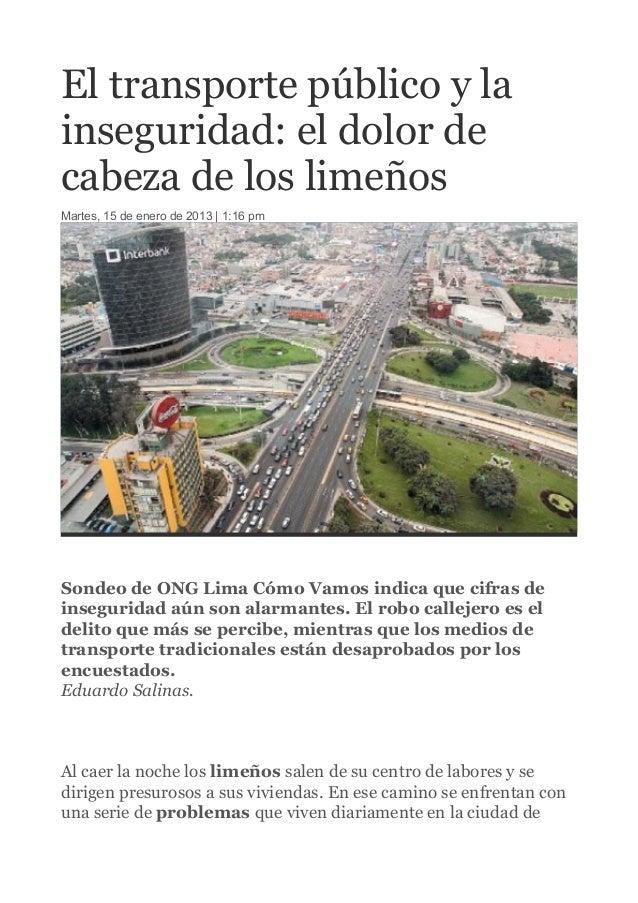 El transporte público y la inseguridad: el dolor de cabeza de los limeños Martes, 15 de enero de 2013 | 1:16 pm