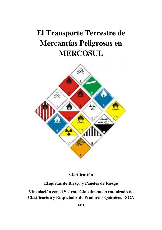 El Transporte Terrestre de     Mercancías Peligrosas en          MERCOSUL                     Clasificación        Etiquet...