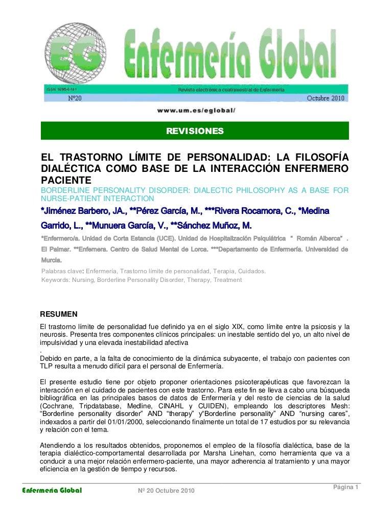 REVISIONES     EL TRASTORNO LÍMITE DE PERSONALIDAD: LA FILOSOFÍA     DIALÉCTICA COMO BASE DE LA INTERACCIÓN ENFERMERO     ...