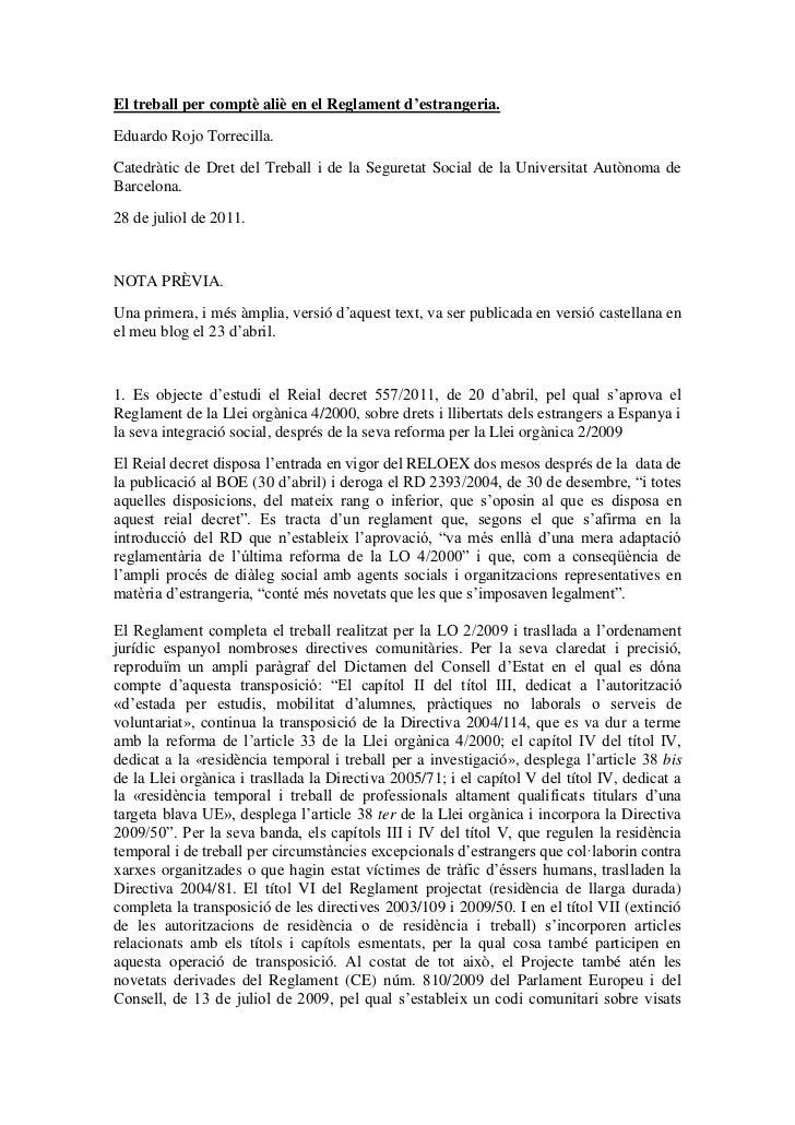El treball per comptè aliè en el Reglament d'estrangeria.Eduardo Rojo Torrecilla.Catedràtic de Dret del Treball i de la Se...