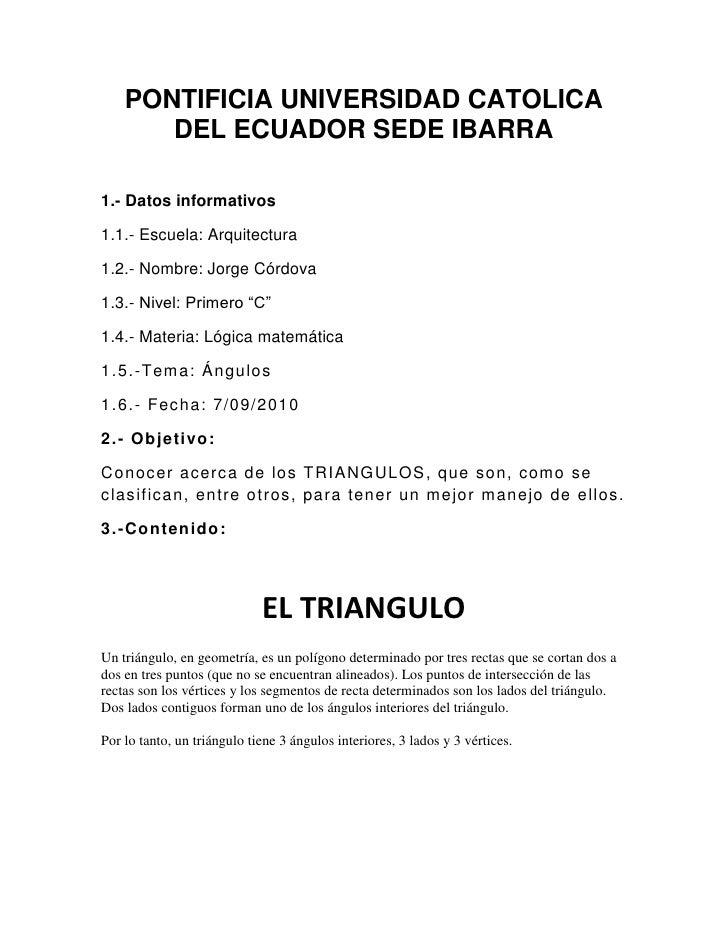 PONTIFICIA UNIVERSIDAD CATOLICA DEL ECUADOR SEDE IBARRA<br />1.- Datos informativos<br />1.1.- Escuela: Arquitectura<br />...