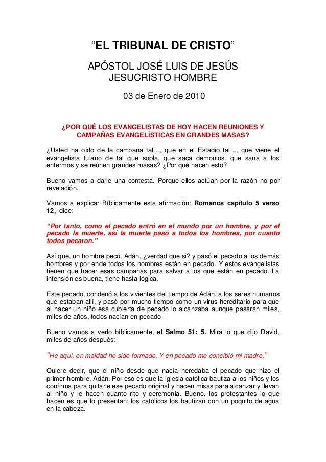 """EL TRIBUNAL DE CRISTO""              APÓSTOL JOSÉ LUIS DE JESÚS                 JESUCRISTO HOMBRE                         ..."