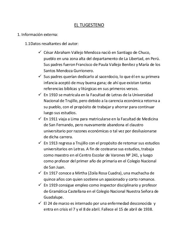 EL TUGESTENO 1. Información externa: 1.1Datos resaltantes del autor:  César Abraham Vallejo Mendoza nació en Santiago de ...