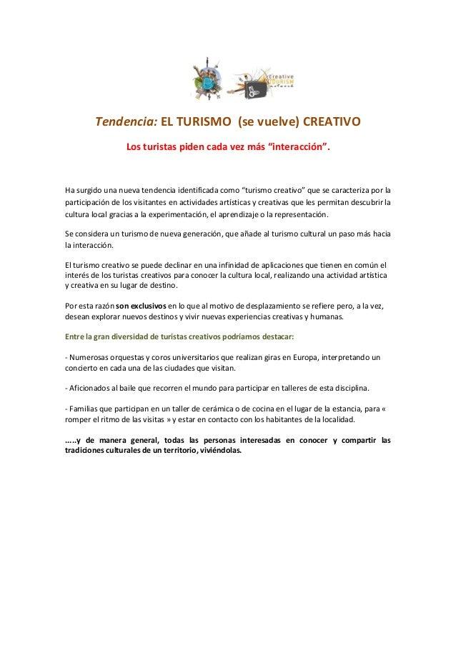 Tendencia:ELTURISMO(sevuelve)CREATIVO                  Lostur...