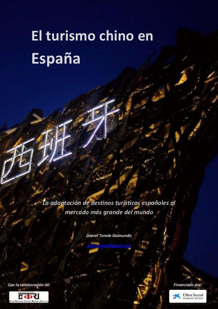 El turismo chino en            España                  La adaptación de destinos turísticos españoles al                  ...