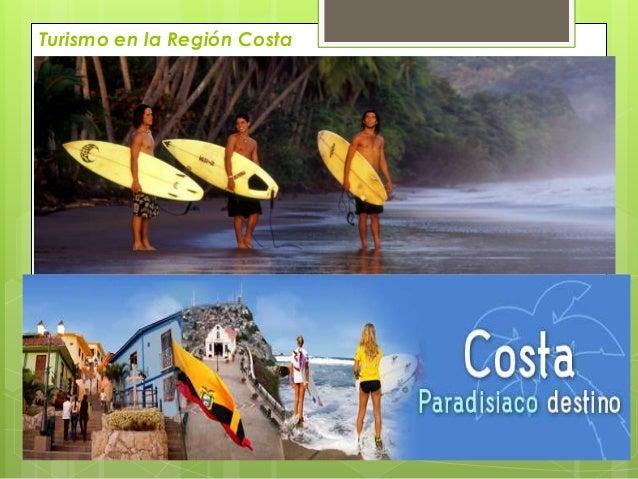 Turismo Ecuador Costa Turismo en la Región Costa 9