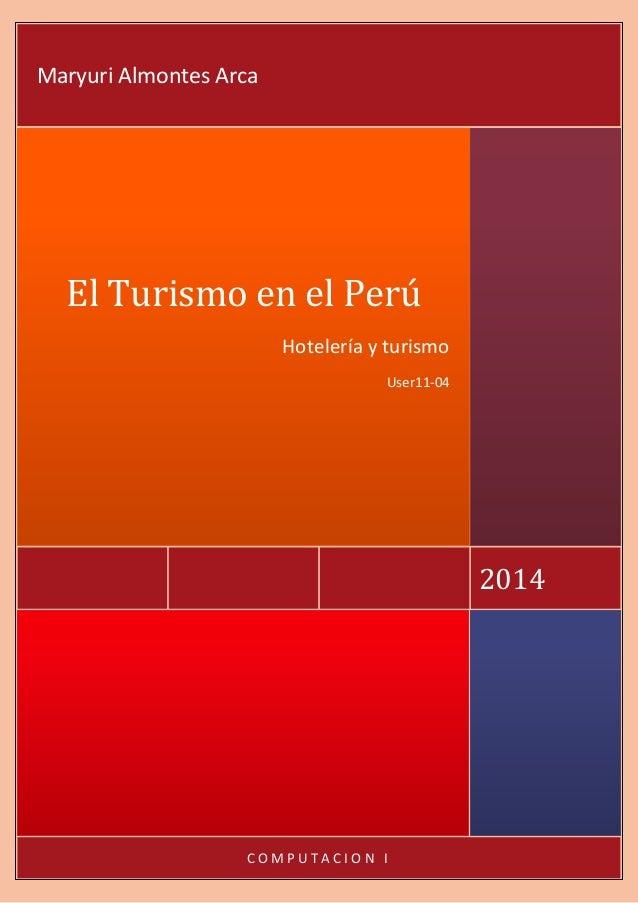 El turismo en el perú