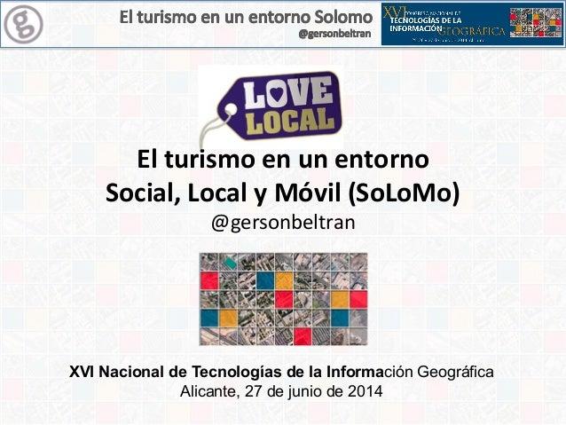 El turismo en un entorno social, local y movil (solomo)