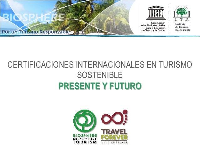 El turismo sostenible presente y futuro