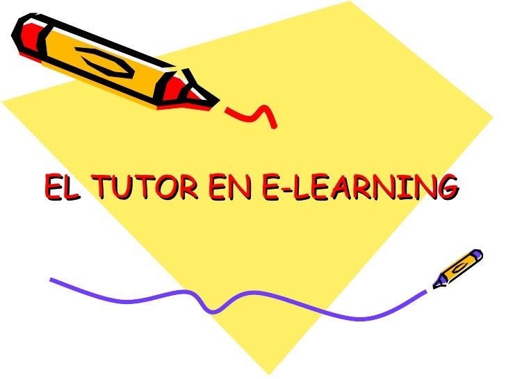 EL TUTOR EN E-LEARNING