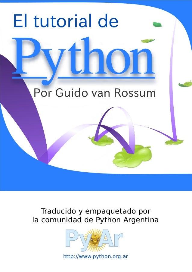 http://www.python.org.ar Traducido y empaquetado por la comunidad de Python Argentina Py Ar