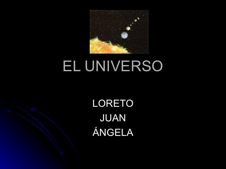 EL UNIVERSO LORETO JUAN ÁNGELA