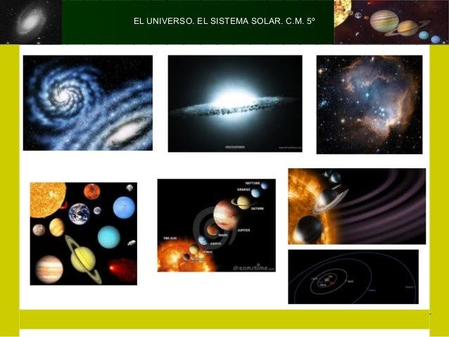 EL UNIVERSO. EL SISTEMA SOLAR. C.M. 5º