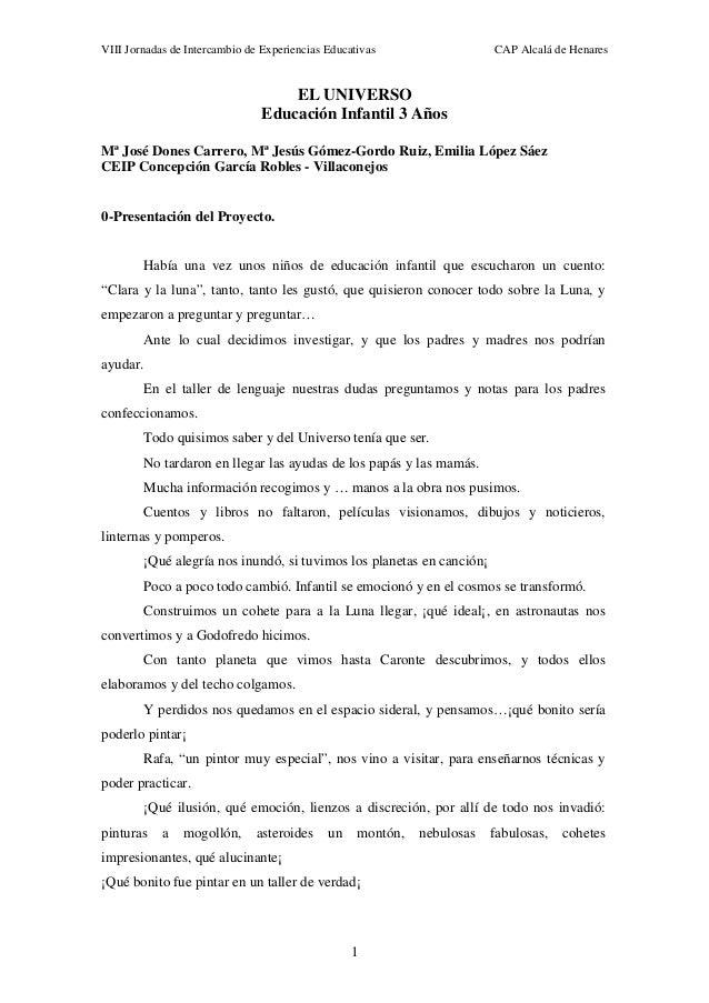 VIII Jornadas de Intercambio de Experiencias Educativas  CAP Alcalá de Henares  EL UNIVERSO Educación Infantil 3 Años Mª J...