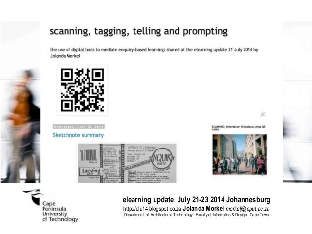 elearning update July 21-23 2014 Johannesburg http://elu14.blogspot.co.za Jolanda Morkel morkelj@cput.ac.za Department of ...