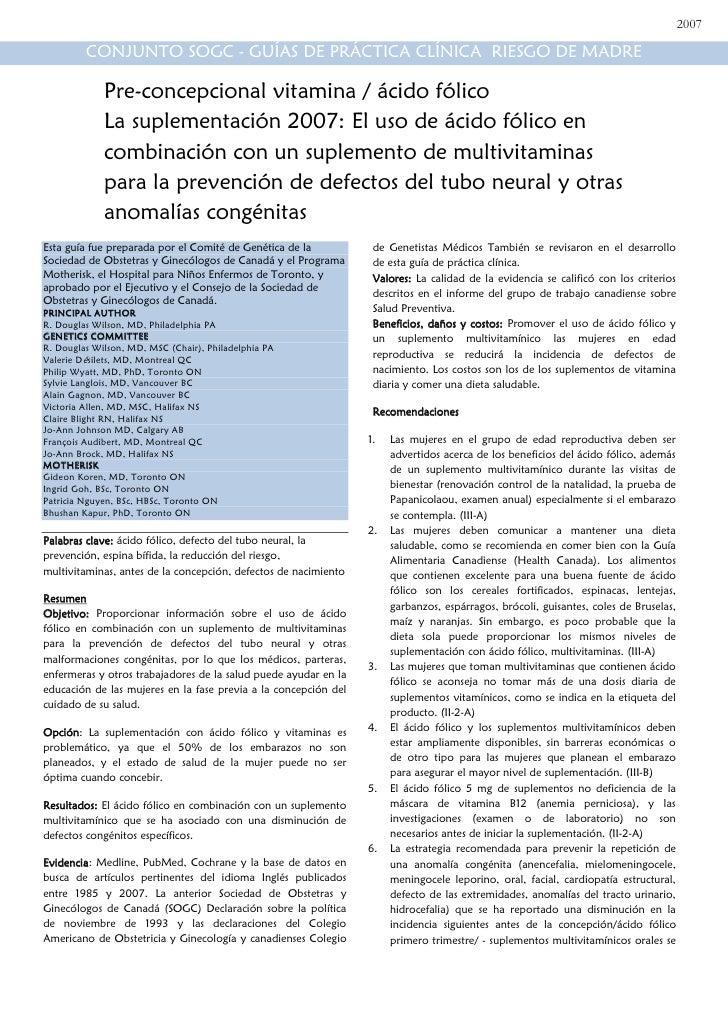 El uso de ácido fólico en combinación con un suplemento de multivitaminas para la prevención de defectos del tubo neural y...