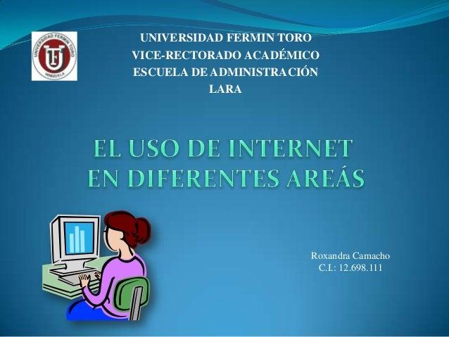 UNIVERSIDAD FERMIN TOROVICE-RECTORADO ACADÉMICOESCUELA DE ADMINISTRACIÓN           LARA                       Roxandra Cam...