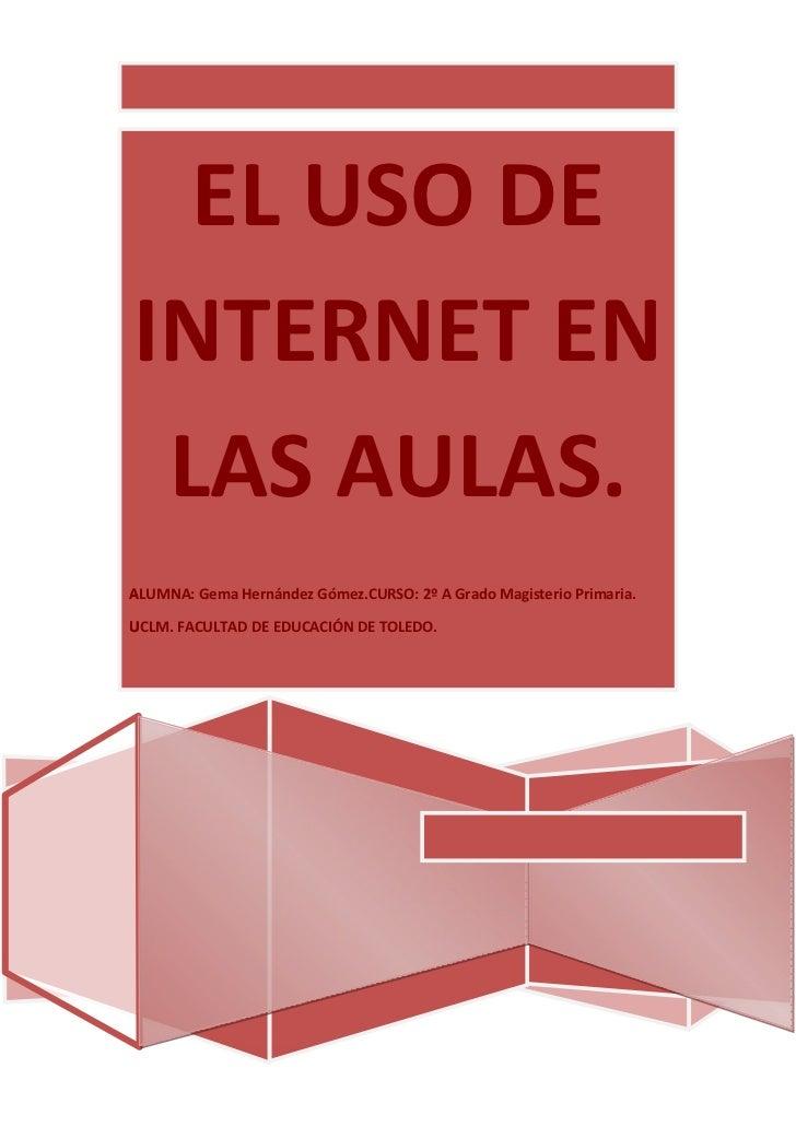 El uso de internet en las aulas