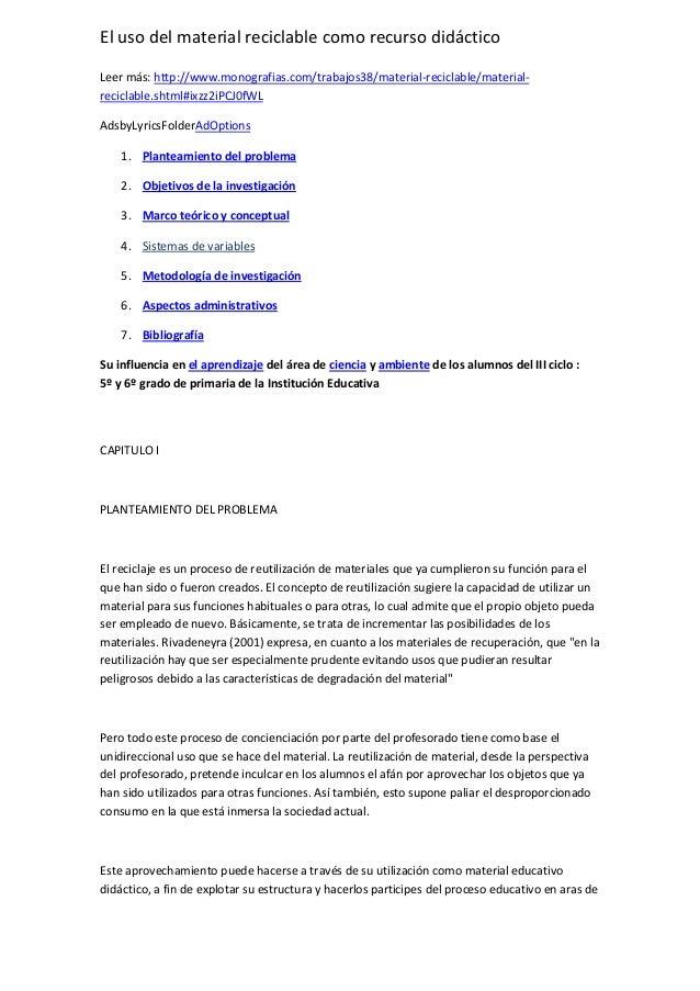 El uso del material reciclable como recurso didáctico Leer más: http://www.monografias.com/trabajos38/material-reciclable/...
