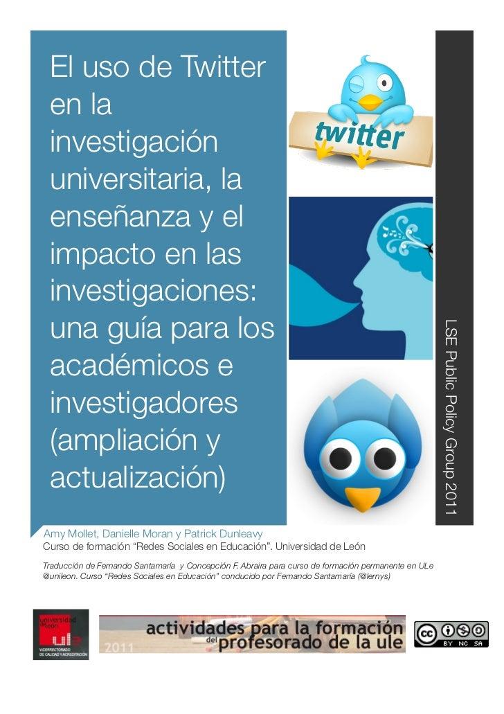 El uso de Twitter en la investigación universitaria, la enseñanza y el impacto en las investigaciones: una guía para los  ...
