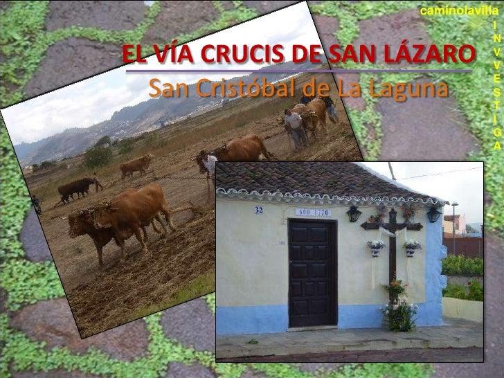 caminolavilla                                    I                                    N EL VÍA CRUCIS DE SAN LÁZARO       ...