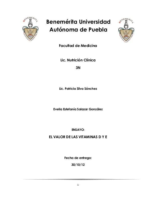 Benemérita Universidad Autónoma de Puebla     Facultad de Medicina      Lic. Nutrición Clínica                3N     Lic. ...