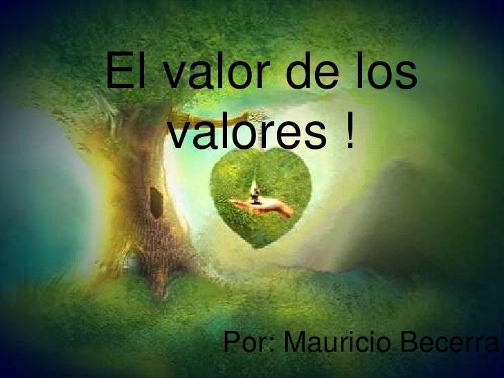 El valor de los valores !<br />Por: Mauricio Becerra<br />