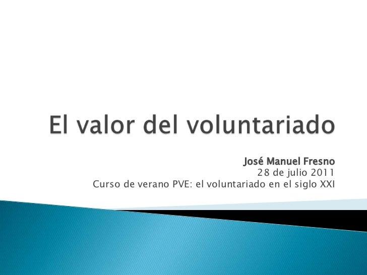 José Manuel Fresno. El valor del voluntariado