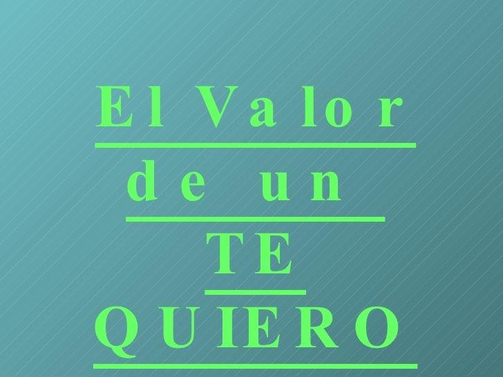Elvalordeuntequier1