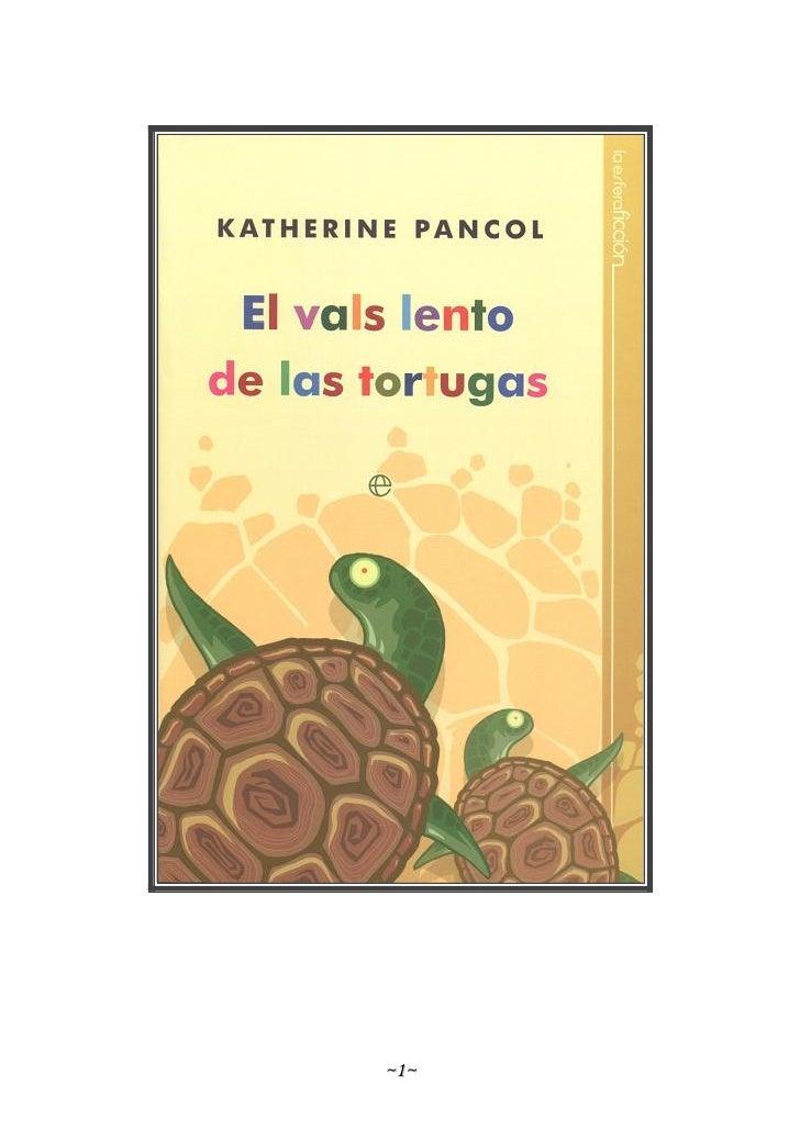 El vals lento_de_las_tortugas_-_katherine_pancol